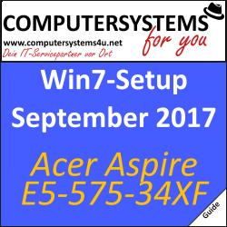 Acer Aspire E5-575-34XF mit Windows 7 zum laufen bringen: Ein Ablaufbericht