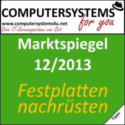 Marktspiegel 12/2013 – Festplatten nachrüsten leichtgemacht