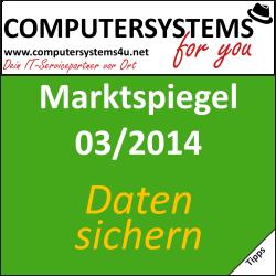 Marktspiegel 03/2014 – Sichern SIE Ihre Daten?