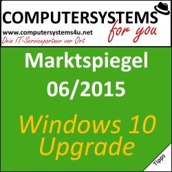 Marktspiegel 06/2015 – Vorkehrungen bevor Sie auf Windows 10 upgraden