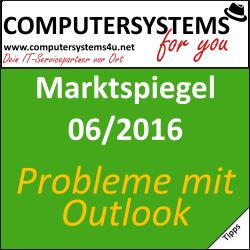 Marktspiegel 06/2016: Probleme mit dem PST- oder OST-Postfach in Outlook 2010/2013