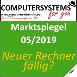Marktspiegel 05/2019: Neuer Rechner fällig?